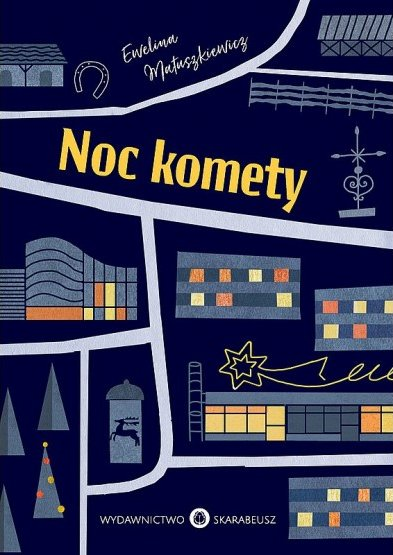 Noc komety Ewelina Matuszkiewicz