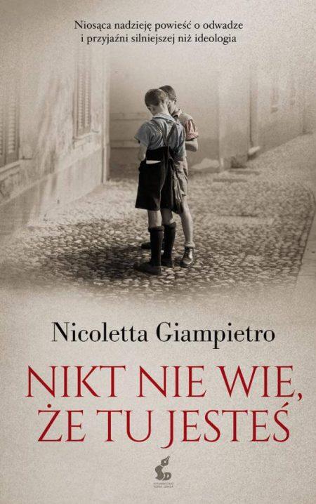 """""""Nikt niewie, żetu jesteś"""" – Nicoletta Giampietro"""