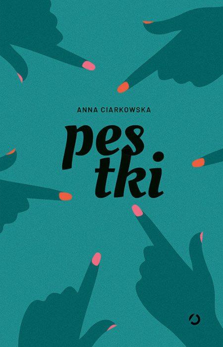 Pestki – Anna Ciarkowska