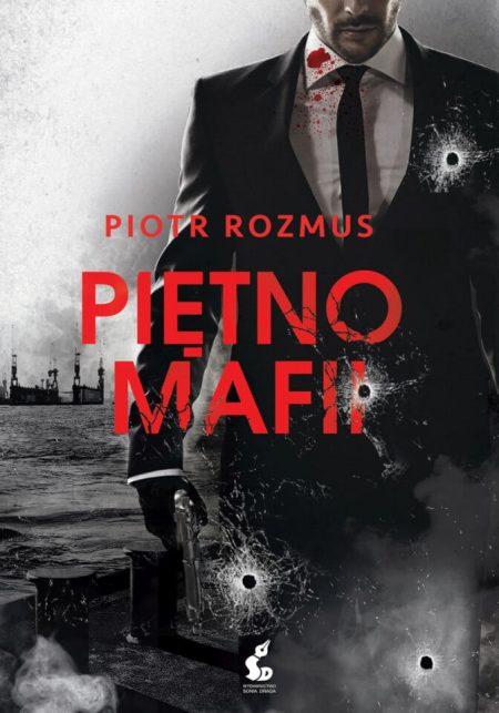 Piętno mafii – Piotr Rozmus