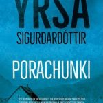 Porachunki – Yrsa Sigurdardottir