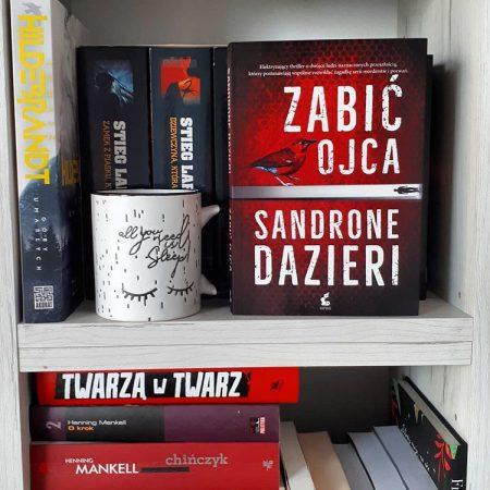 Zabić ojca – Sandrone Dazieri