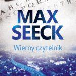 """""""Wierny czytelnik"""" – MaxSeeck"""