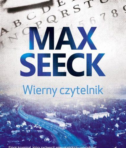 """""""Wierny czytelnik"""" - Max Seeck"""