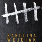 Wyrok – Karolina Wójciak
