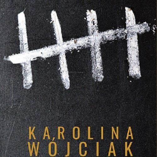 Okładka książki pod tytułem Wyrok, autor Karolina Wójciak